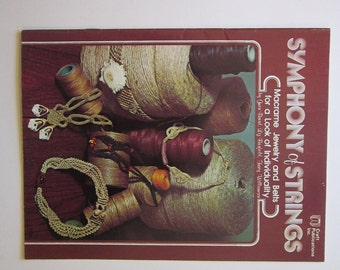 vintage book - SYMPHONY of STRINGS - macrame jewelry and belts - circa 1976 - Gwen Baird, Lize Barfield, Tracy Williamson