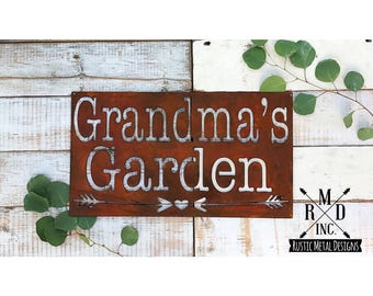 Grandma's Garden with Arrows Metal Sign ~ Rust Finish