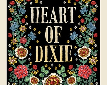 Heart Of Dixie Floral silkscreen
