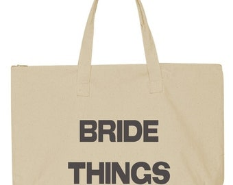 Bride Things Zippered Tote Bag Bride Tote Bag Bride Gift Wedding Favor Tote Bag Zippered Canvas Tote Bag