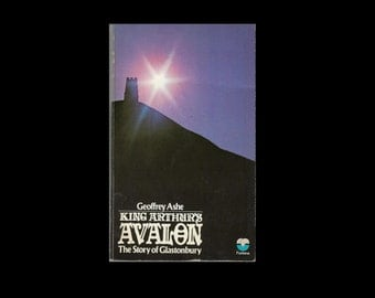 1970s Paperback: King Arthur's Avalon, by Geoffrey Ashe.  The Story of Glastonbury. Vintage Book.