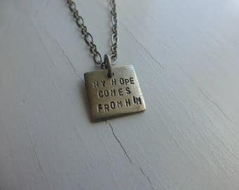 confirmation graduation gift necklace jewelry for girls women mothers day mom, my hope comes from him trust him hand stamped  word pendant