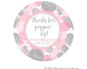 Personalized Party Favor Labels in Pink and Silver- Thank you for poppin' by or any other message,  birthday or shower party favor tags