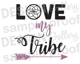 Love my Tribe - Tipi Arrow -  Instant Download - JPG, png image & SVG, DXF cut - Printable Digital Iron On