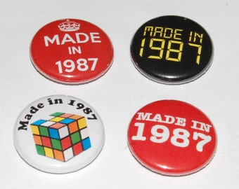 Made in 1987 Badge 25mm / 1 inch Thirtieth/30th Birthday - Party - Gift