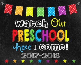 Watch Out Preschool Chalkboard sign, 2017-2018, Last Day of School sign, Instant Download, photo booth,  preschool graduation invitation