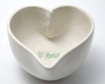 """Valentines day, Gift, Heart Bowl , Ceramic heart bowl, Ceramic bowl, Ring dish, White bowl, Keepsake, Stamped with """"you"""""""