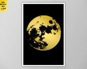 Full Moon in Silver or Gold Metallic Ink, Gold Moon Prints, Gold Printing, Moon Print, Real Gold Prints, Moon Poster, Giant Moon Print