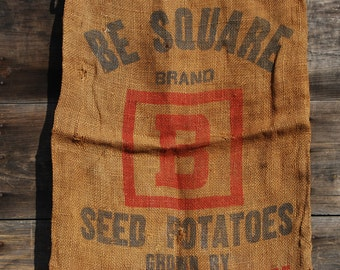 Vintage Burlap Sack, Be Square Brand Seed Potatoes