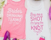 Bachelorette Party Glitter Tank Tops   Buy Me a Shot I'm Tying the Knot and Bride's Drinking Team