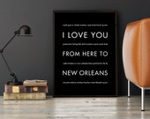 New Orleans Art Print, NOLA Gift, Travel Wall Decor, Mardi Gras, I Love You From Here To NEW Orleans, Shown in Black, Free U.S. Shipping