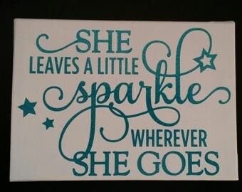 Leaves a little sparkle, girl, baby, sign, canvas, mom, love, adults, vinyl, painted, silhouette, family, baby shower, toddler, kid