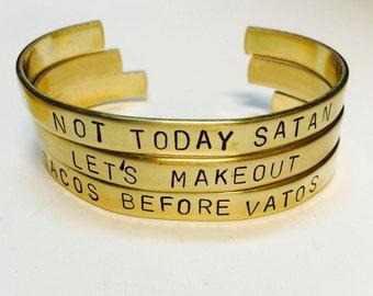 Tacos Before Vatos Stamped Brass Cuff Bracelet