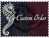 Custom Order RESERVED FOR ALAINNTHEBARD