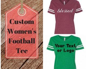Custom Women's Tee/Football Tee/Womens V neck Tee/Footbal Fan/Sports Tee/Sports Mom/Womens Football Shirt/Sports Shirt/Custom Sports Tee/