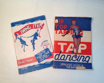 Two Vintage Dance Instruction Books 1930-40's Swing Dance and Tap Dance