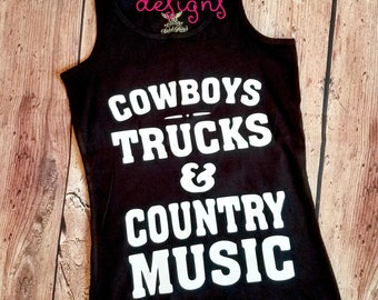 Cowboys and Trucks Concert Shirt Tank Top Mom Country Music Shirt