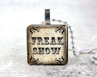 Freak Show Necklace Pendant 1 inch Wood Tile - Vintage Style Circus Freakshow Gothic Charm