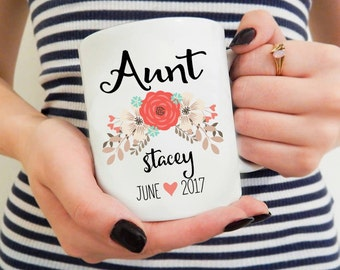 Aunt Mug, Aunt Gift, Gift for Aunt, Aunt Coffee Mug, Valentine Gift for Aunt, Personalized Aunt to be Birth Announcement Baby Reveal Gift