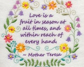 Love is a Fruit in Season at All Times Embroidered on Kona Cotton Quilt Block // Plain Weave Cotton Dish Towel // Available on Other Items
