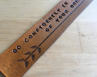 Leather Bookmark  Go Confidently in the Direction of Your Dreams Graduation Gift Inspirational Quote Motivational Quote