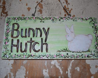 Bunny Hutch Sign-Rabbit Cage-Hand painted wood sign-Outdoor sign-Bunnies house