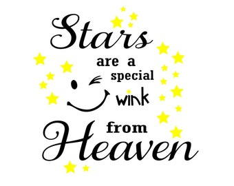 SVG - Stars are a Special Wink from Heaven - DXF - Nursery Wall Decal Design - Baby Blanket Design - Pajama Tshirt Design - Sign Design
