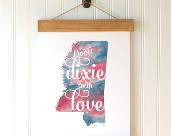 """Mississippi Watercolor Art Print - """"From Dixie With Love"""" - Mirabelle Creations"""