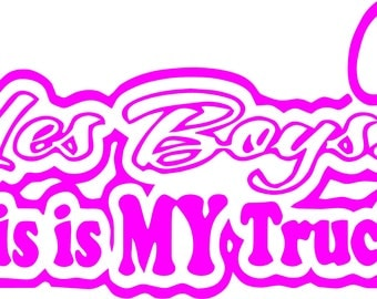 Yes Boys This is My Truck Vinyl Decal