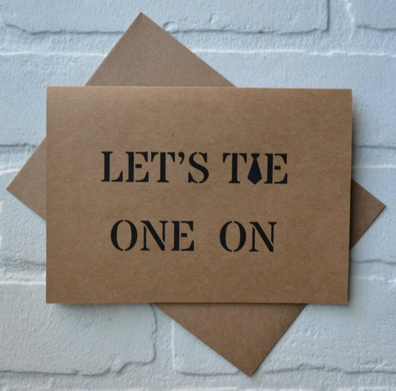 Let's TIE one on BEST MAN Card Funny Groomsmen Card tie one on neck tie card wedding party Bridesmaid cards Best Man card bridal party card