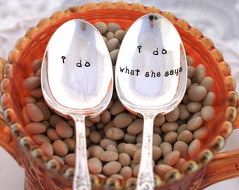 Stamped Wedding Spoon Set - i do & i do what she says - Cute Idea for Engagement, Anniversary or Wedding Gift - CORDOVA 1898 - Ready To Ship