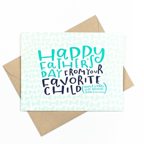 father's day card - favorite child
