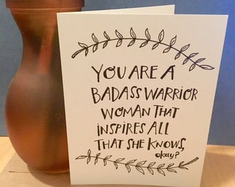 "Handmade Card - ""You Are a Badass Warrior Woman"" - Handmade Illustration"