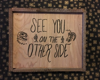 See You on The Pyher Side Reclaimed Wood Panel