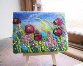 felt flower field, wet felted art, mini felt on easel