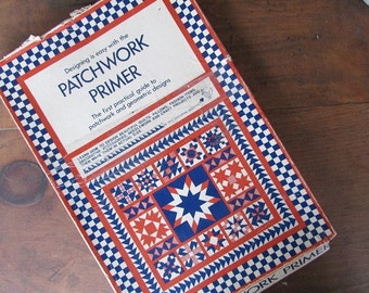 Patchwork Primer Book and Pattern Pieces Vintage Quilt Making and Design