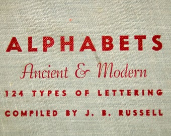 Vintage Alphabets Ancient & Modern, 124 Types of Lettering, Book, Copyright 1945