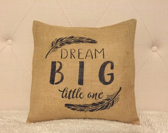 Burlsp Dream Big Little One Pillow