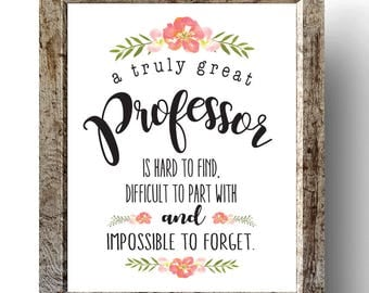 A Great Professor is Hard to Find, Printable Professor Gift, Mentor Gift,  Gift for Mentor, Teacher Printable, Teacher Gift