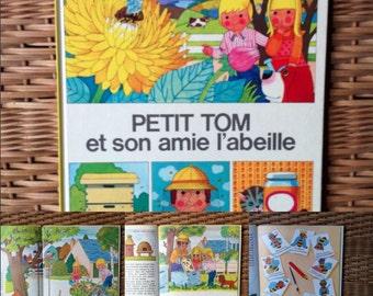 Petit Tom et son ami l'abeille, Gérard et Alain Grée,