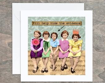 Funny Card, Greeting Card, Retro Card, Retro Birthday, Blank Card, Occasion Card, Hide The Evidence, Friend Card, Keepsake