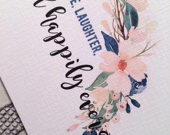 Wedding greeting card - love, laughter, happily ever after