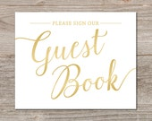 Printable Wedding Guest Book Sign // Gold Guestbook Sign Printable, Instant Download // Gold Wedding Signs