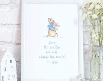 Peter Rabbit 'Even The Smallest One Can Change The World' Quote Print
