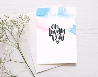 Happy Card: Oh Lovely Day // You Are Loved // Card For Friend // Friendship And Happiness // Wonderful News // Congratulations