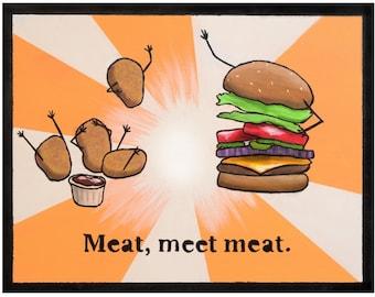 Meat, Meet Meat (Print)