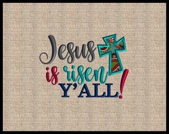 Jesus is Risen Y'all  Matthew 28:6 Machine Embroidery Design Scripture Embroidery Design Bible Verse  5x7 6x8