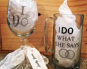 "His & Hers ""I DO"" Wine Glass/Beer Mug Set"