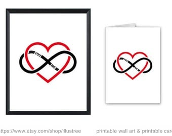 Infinity heart printable card and 8x10 art print, you and me in love forever, printable wall art, for wedding, anniversary, instant download
