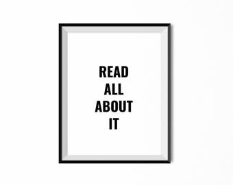 Read all about it wall print. 8x10 wall art. 11x14 print for wall. Book lover wall art. Simple typography wall art.